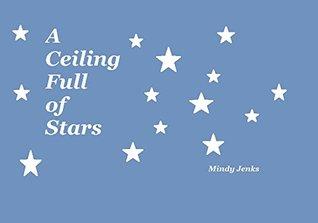 A Ceiling Full of Stars