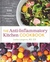 The Anti-Inflammatory Kitchen Cookbook by Leslie Langevin
