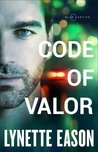 Code of Valor (Blue Justice #3)