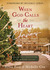 When God Calls the Heart at Christmas: Heartfelt Devotions from Hope Valley