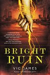 Bright Ruin (Dark Gifts #3)