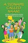 A Tsunami Called Naani