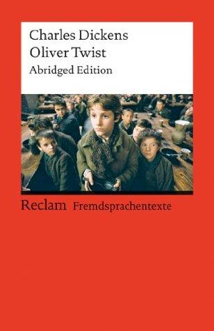 Oliver Twist: Abridged Edition