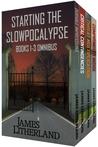 Starting the Slowpocalypse Omnibus (Slowpocalype, #1-3)