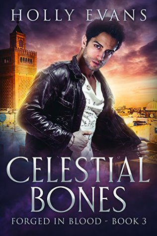 Celestial Bones (Forged in Blood, #3)