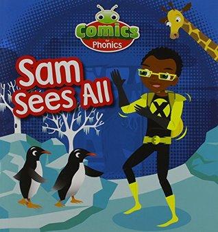 Comics for Phonics Sam Sees All Blue a S