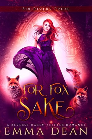 For Fox Sake (The Chaos of Foxes Book 1)