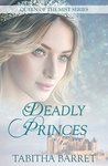 Deadly Princes (Queen of the Mist Book 1)