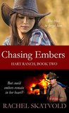 Chasing Embers (Hart Ranch Book 2)