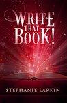 Write That Book!:...