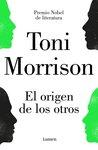 El origen de los otros by Toni Morrison