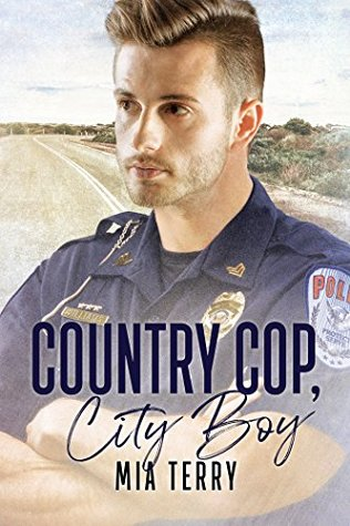 Country Cop, City Boy by Mia Terry