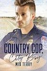 Country Cop, City Boy