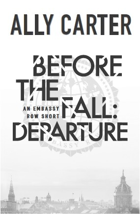 Before the Fall: Departure (Embassy Row, #0.4)
