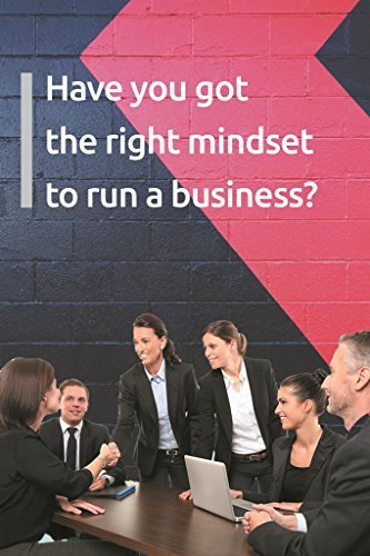 Have you got the right mindset to run a business?