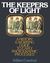 The Keepers of Light — A History & Working Guide to Early Pho... by William Crawford