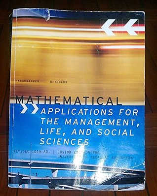 Mathematical Application For The Management, Life, and Social Sciences