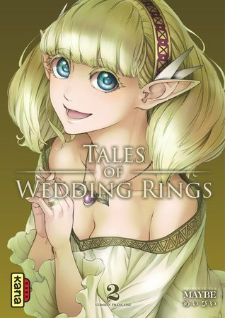 Tales Of Wedding Rings Tome 2 By Maybe