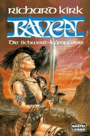 Raven, die Schwertkämpferin