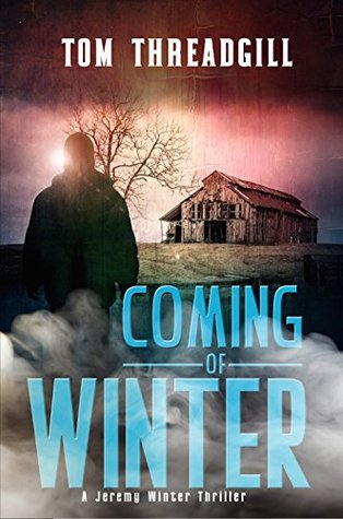 Coming of Winter (A Jeremy Winter Thriller, #1)