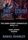 The Dark Heart Chronicles Books 1 & 2