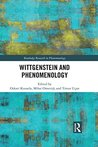 Wittgenstein and Phenomenology (Routledge Research in Phenomenology)