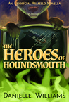 The Heroes of Houndsmouth