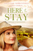 Here to Stay (A Mindalby Ou...