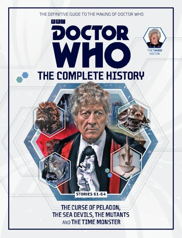 Doctor Who: The Complete History - Stories 61-64 The Curse of Peladon, The Sea Devils, The Mutants and The Sea Devils (Doctor Who: The Complete History, #75)