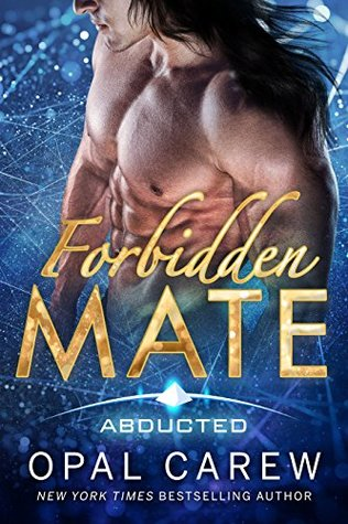 Forbidden Mate (Abducted #1)
