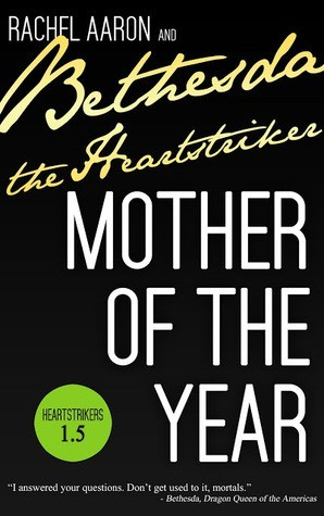 Mother of the Year (Heartstrikers, #1.5)