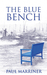The Blue Bench by Paul Marriner
