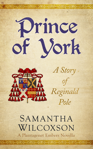 Prince of York: A Story of Reginald Pole