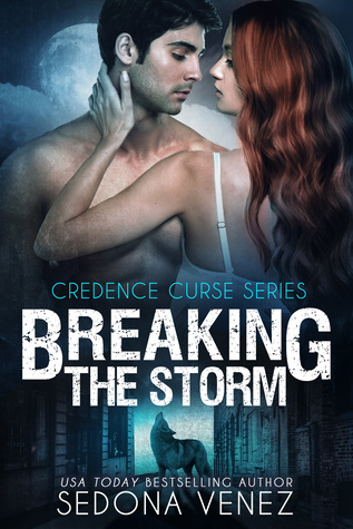 Breaking the Storm (Credence Curse, #1)