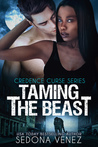 Taming the Beast by Sedona Venez