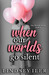 When Our Worlds Go Silent by Lindsey Iler