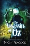 The Assassin of Oz: Volume 2 (The Twisted and the Brave)