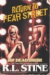 Drop Dead Gorgeous (Return to Fear Street, #3)