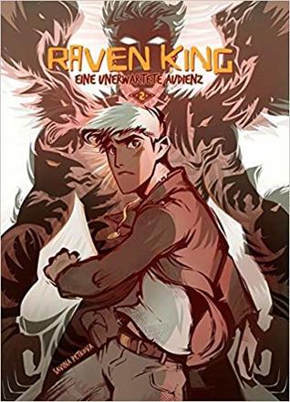 Eine Unerwartete Audienz (Raven King, #2)