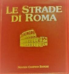 Le strade di Roma - Vol. III