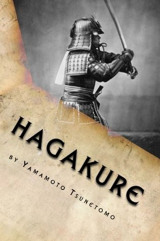Hagakure: Kikigaki - Book of the Samurai - Hidden by the Leaves
