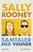 Samtaler med venner by Sally Rooney