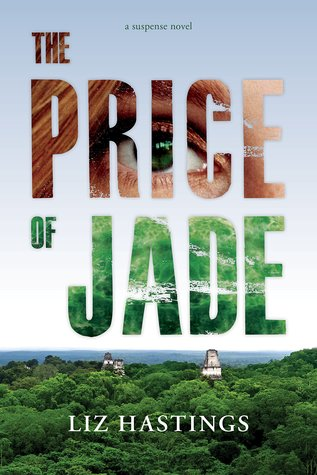 The Price of Jade by Liz Hastings
