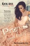 Proms & Balls: A Kick Ass Girls of Fire & Ice Collection