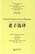 A Selected Translation of Laozi's Philosophy