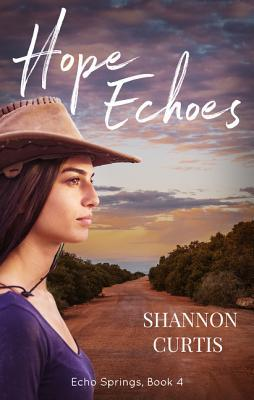 Hope Echoes by Shannon Curtis