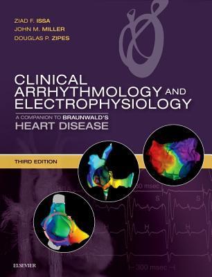 Clinical Arrhythmology and Electrophysiology E-Book: A Companion to Braunwald's Heart Disease