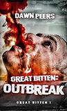Outbreak (Great Bitten, #1)