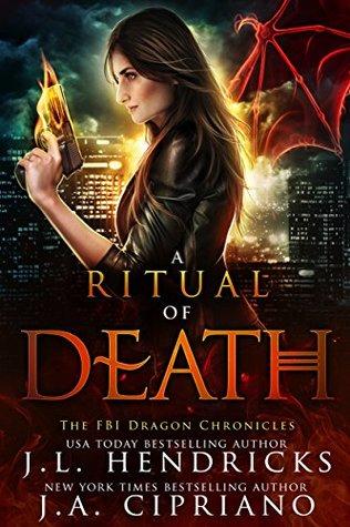 A Ritual of Death (The FBI Dragon Chronicles, #2)