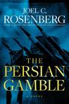 The Persian Gamble (Marcus Ryker #2)